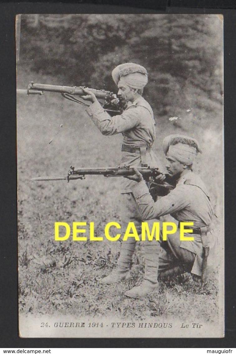 DD / GUERRE 1914-18 / NOS ALLIÉS : INDE / 1914 TYPES INDOUS / LE TIR / ANIMÉE - Guerre 1914-18