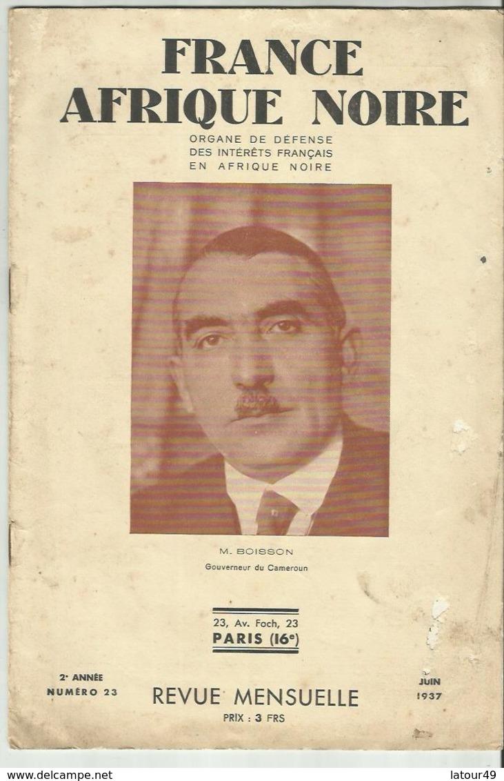 France Afrique Noire 2 Livres Organe De Defence Mai Juin 1937 M Court Gouverneur Du Niger Et Boisson Gouverneur Cameroun - Livres