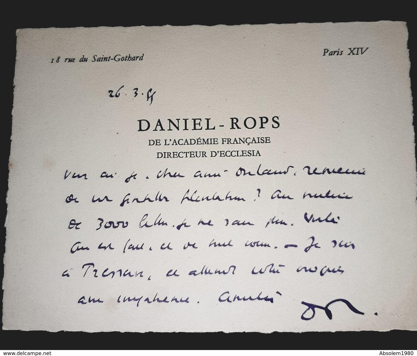 ENVOI MANUSCRIT DANIEL ROPS CARTE VISITE ANCIENNE ECRIVAIN ACADEMIE FRANCAISE DIRECTEUR ECCLESIA COLLECTION JE SAIS - Manuscritos