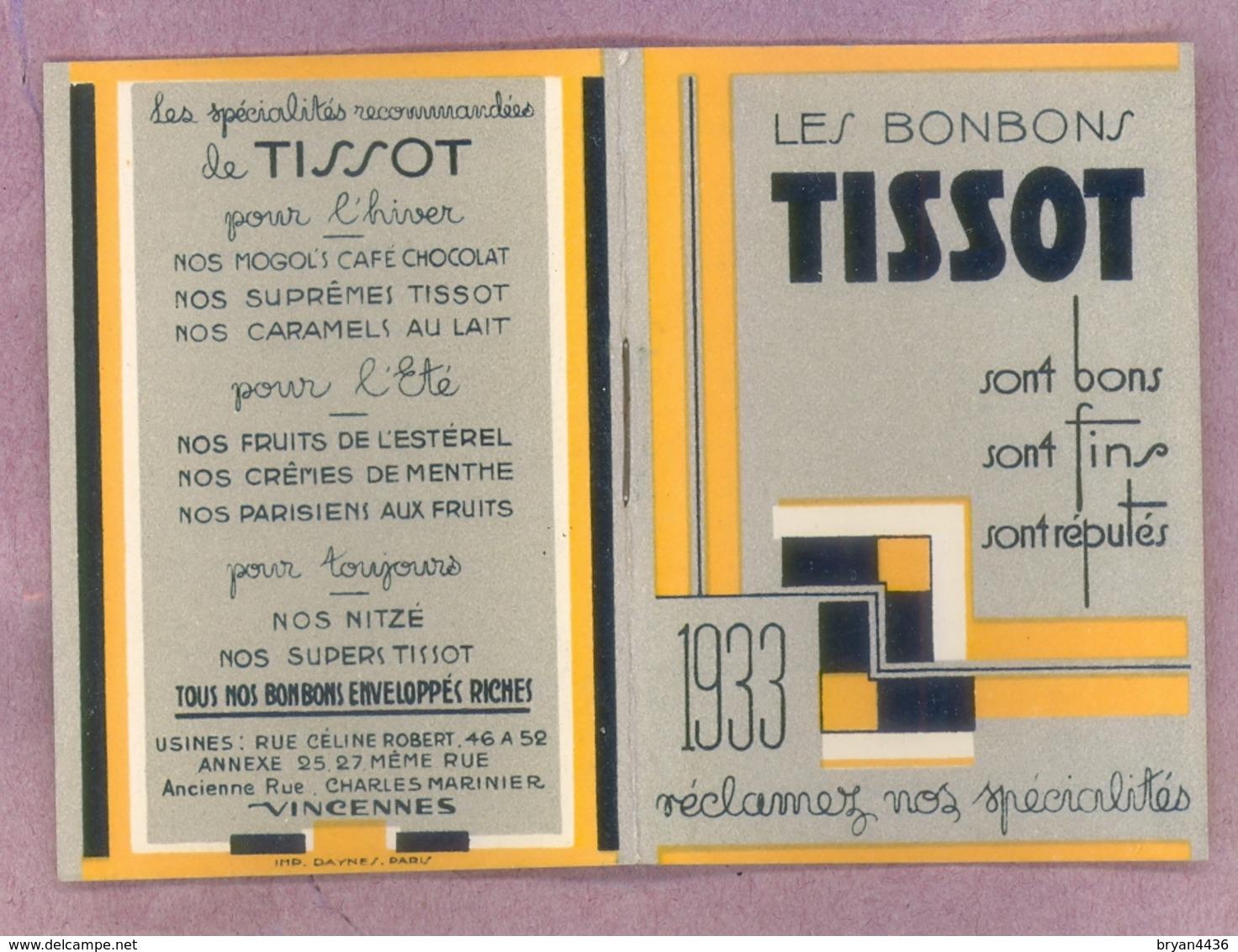 """1933 - CARNET CALENDRIER - LES BONBONS """"TISSOT"""" à VINCENNES (94) - Ormat Fermé (5 X 8 Cm) - Très Bel état - Petit Format : 1921-40"""