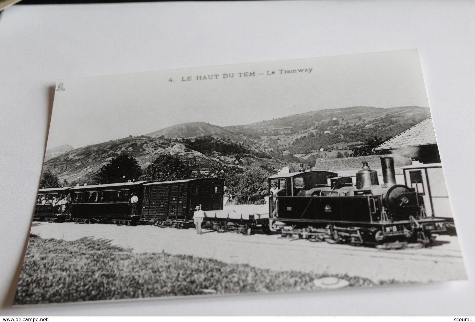 Photo  D Une Carte Postale ?? Le Haut Du Tem Le Tramway - Strassenbahnen
