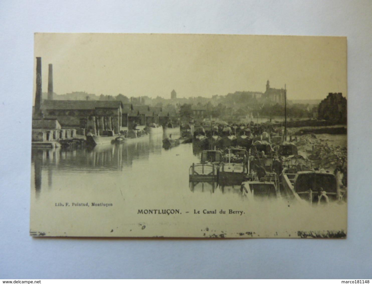 MONTLUCON - Le Canal Du Berry - Montlucon