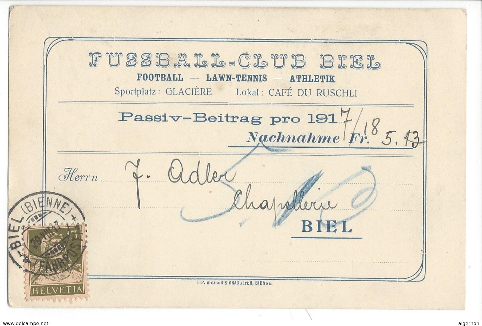 22027 - Füssball-Club Biel Lawn-Tennis Passi-Beitrag 1917 - BE Berne