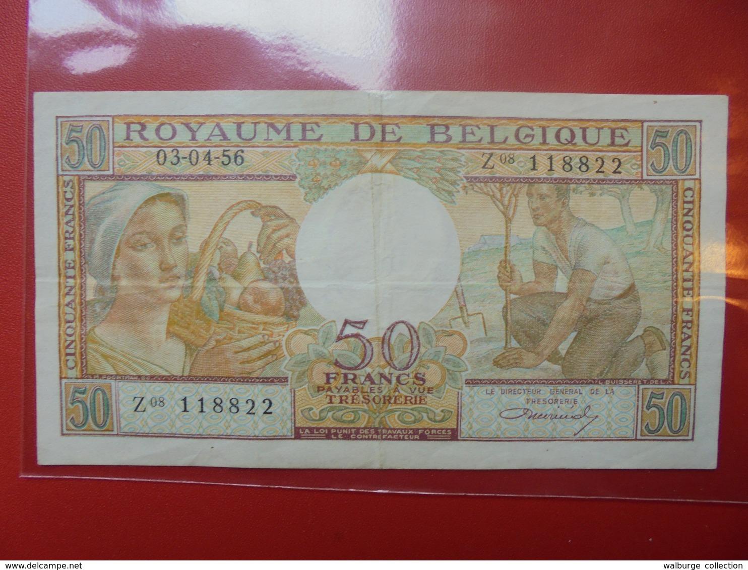 BELGIQUE 50 FRANCS 1956 CIRCULER - [ 6] Trésorerie