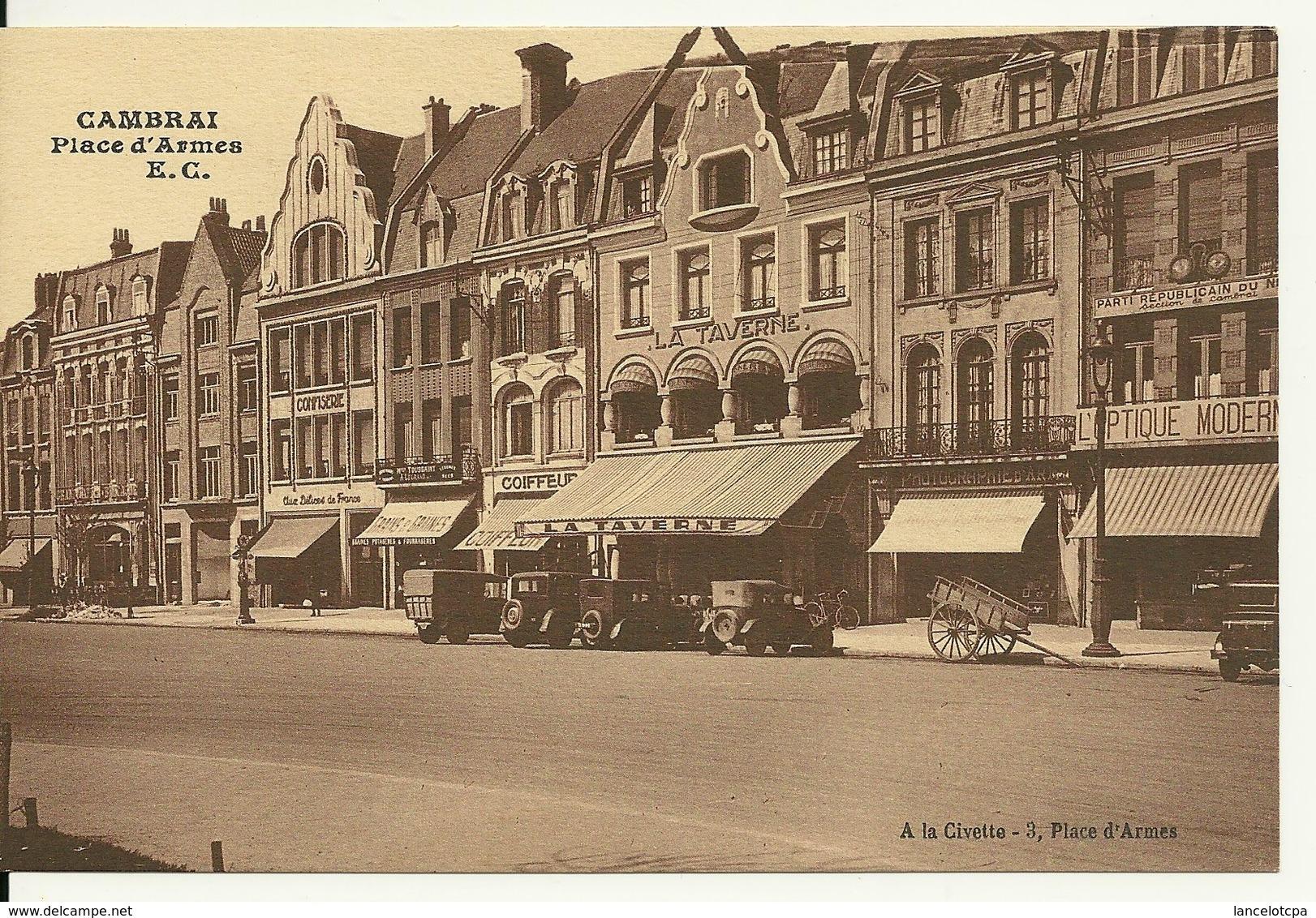 59 - CAMBRAI / PLACE D'ARMES - Cambrai