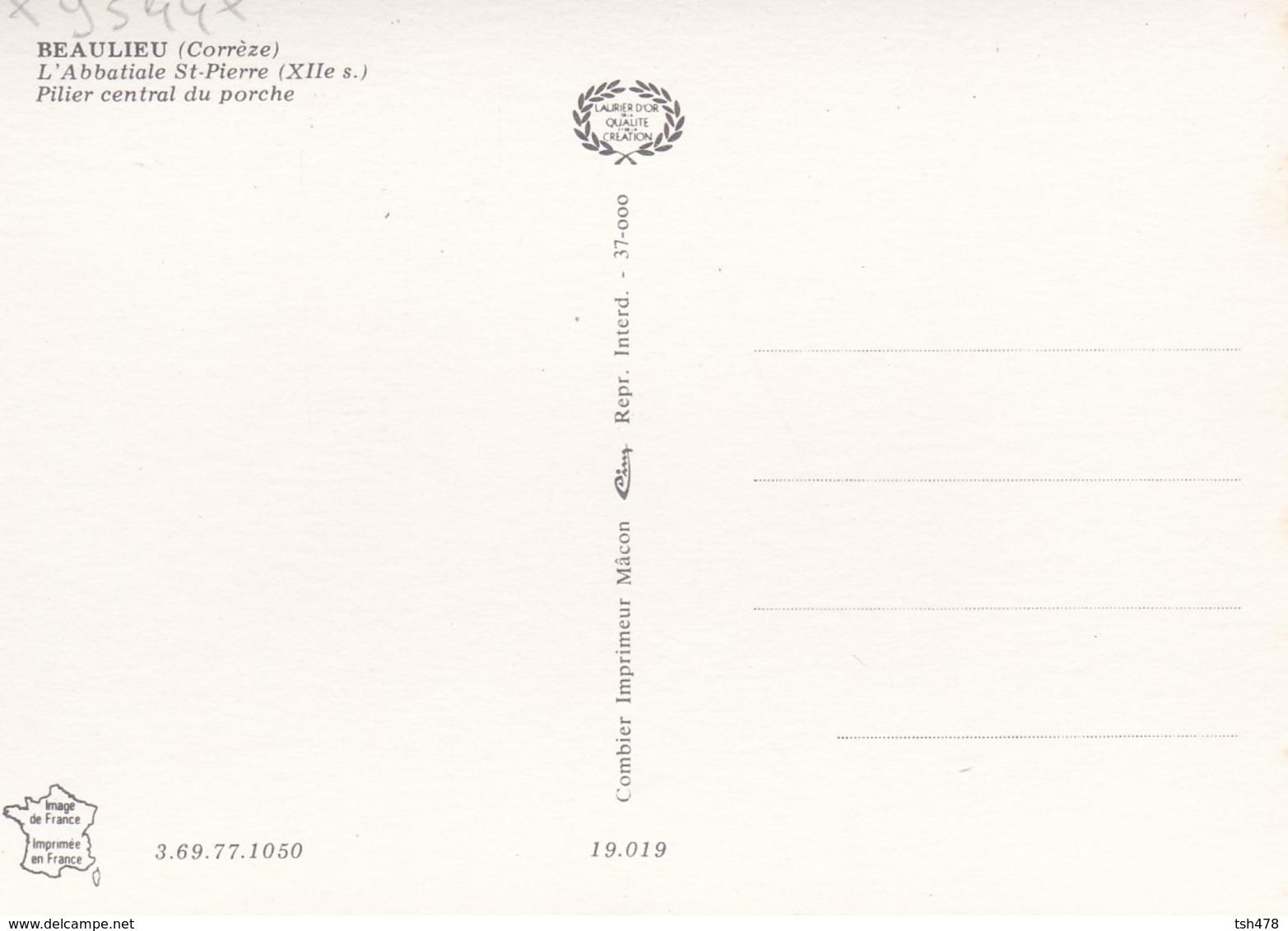 19---BEAULIEU-SUR-DORDOGNE--l'abbatiale Saint-pierre ( XIIè S. )--pilier Central Du Porche--voir 2 Scans - Frankreich