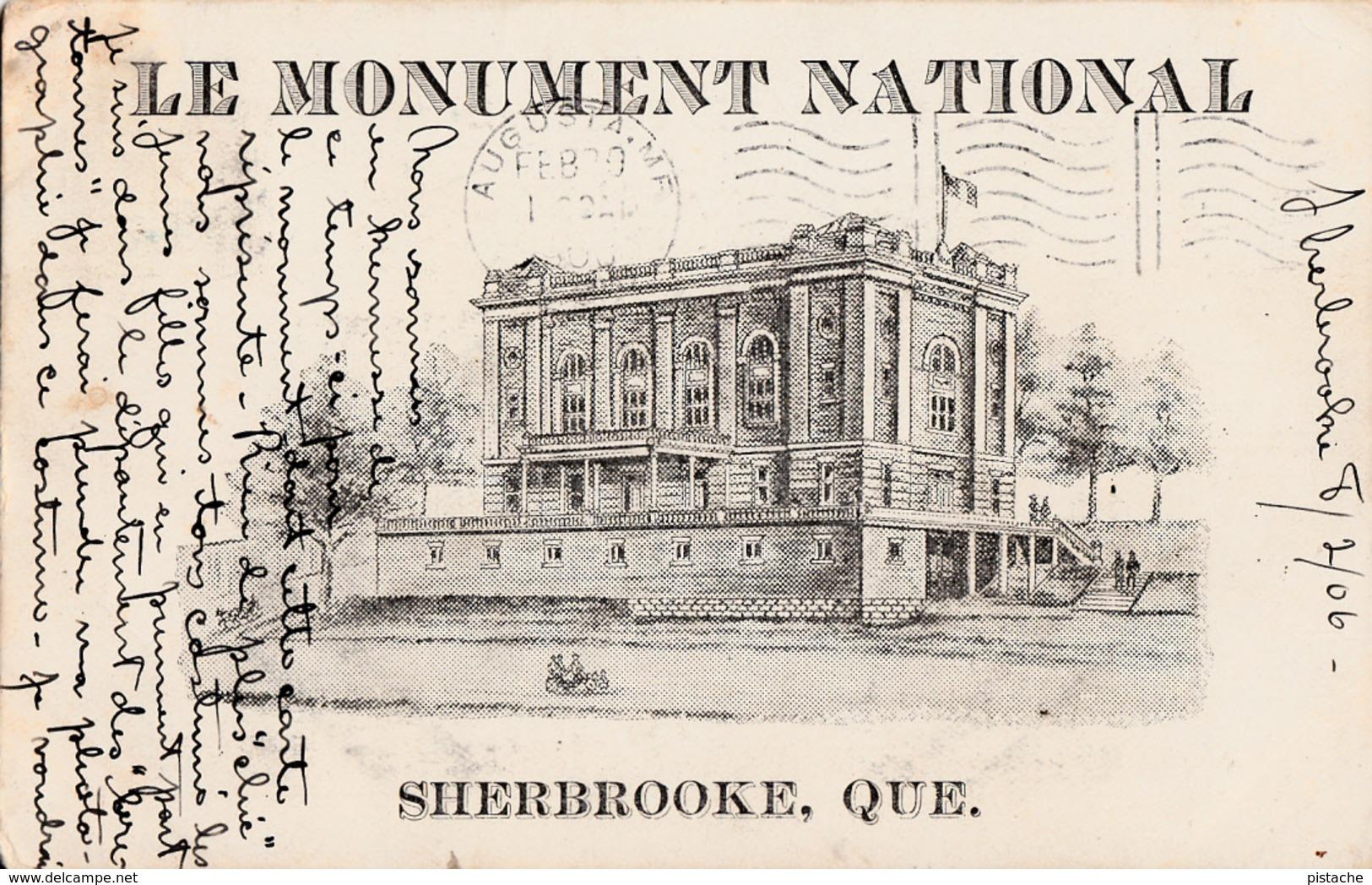 Sherbrooke Québec - Monument National - 1906  - 2 Scans - Sherbrooke