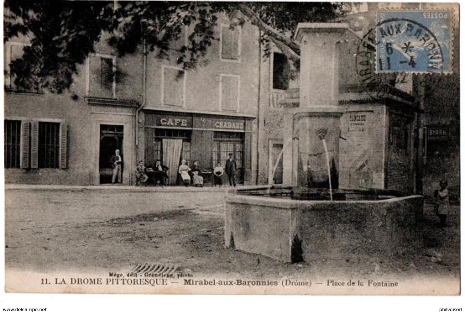 MIRABEL AUX BARONNIES LA PLACE DE LA FONTAINE CAFE CHABAUD  ANIMEE - Autres Communes