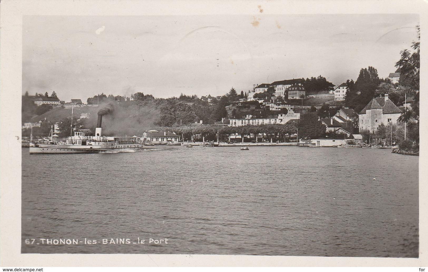 Haute Savoie : THONON-les-BAINS : Le Port - Avec Bateau à Aubes ( C.p.s.m. Photo Vérit. ) - Thonon-les-Bains