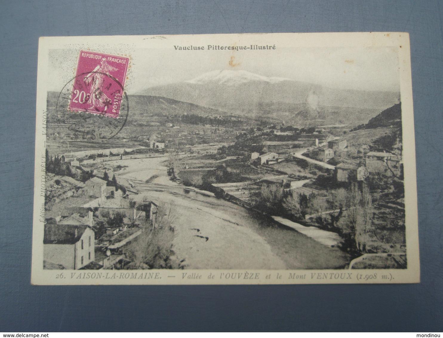 Cpa VAISON-LA-ROMAINE Vallée De L'OUVEZE Et Le Mont VENTOUX. 1932 - Vaison La Romaine