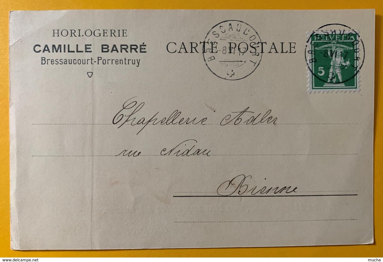 8625 - Horlogerie Camille Barré Bressaucourt-Porrentruy 1917 - JU Jura