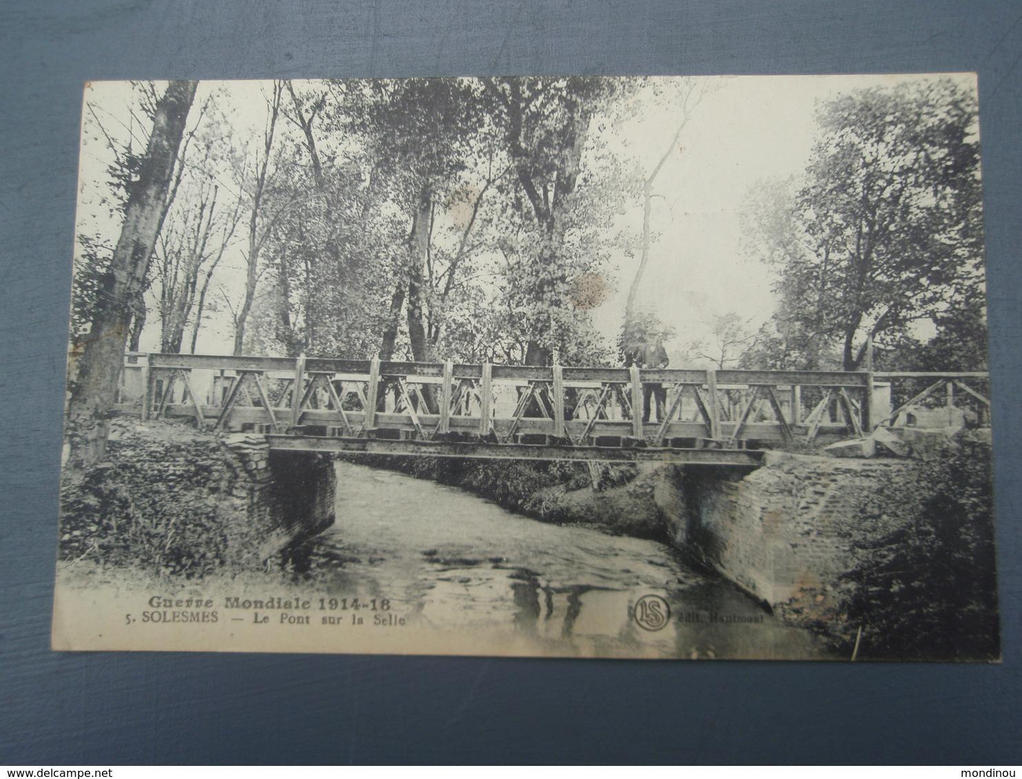 Cpa Guerre Mondiale 1914-18 SOLESMES Le Pont Sur La Selle - Solesmes