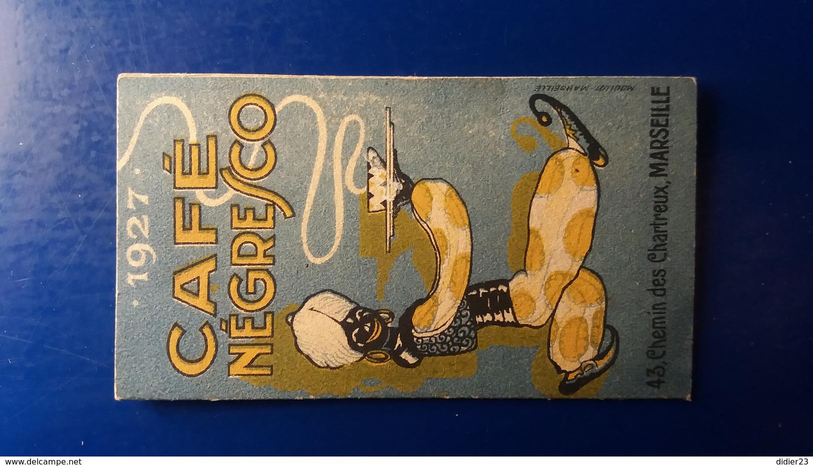 PUBLICITE CAFE NEGRESCO 43 CHEMINS DES CHARTREUX  MARSEILLE  CALENDRIER COMMERCE ALIMENTATION - Advertising