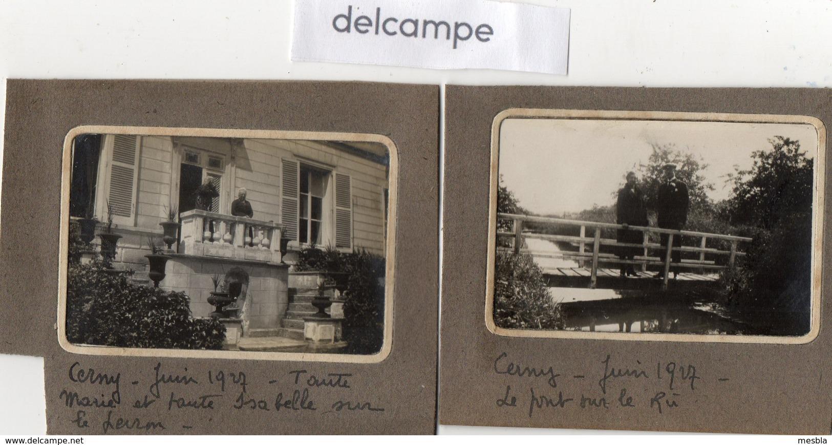 2 Photos Anciennes -  CERNY  (91)  Le Pont Sur Le Ru - Tante Marie Et Tante Isabelle Sur Le Perron - Juin 1927 - Lieux