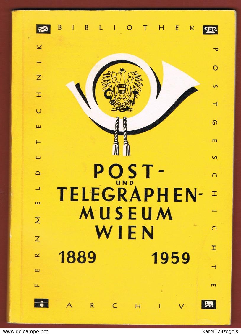 Literatur: Jubiläumsführer Post- Und Telegraphenmuseum Wien 1889 -1959  Ca 34 S. - Austria