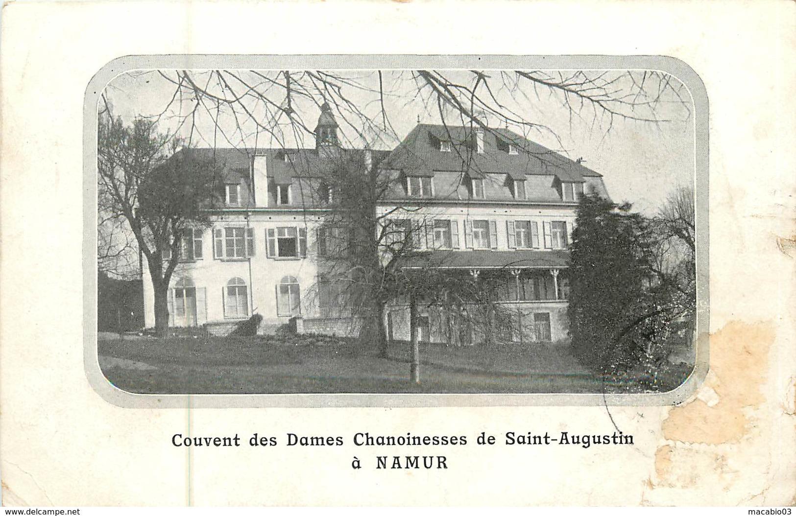 Belgique -  Namur : Namur Couvent Des Dames Chanoinesses De Saint-Augustin à Namur      Réf 6342 - Namur
