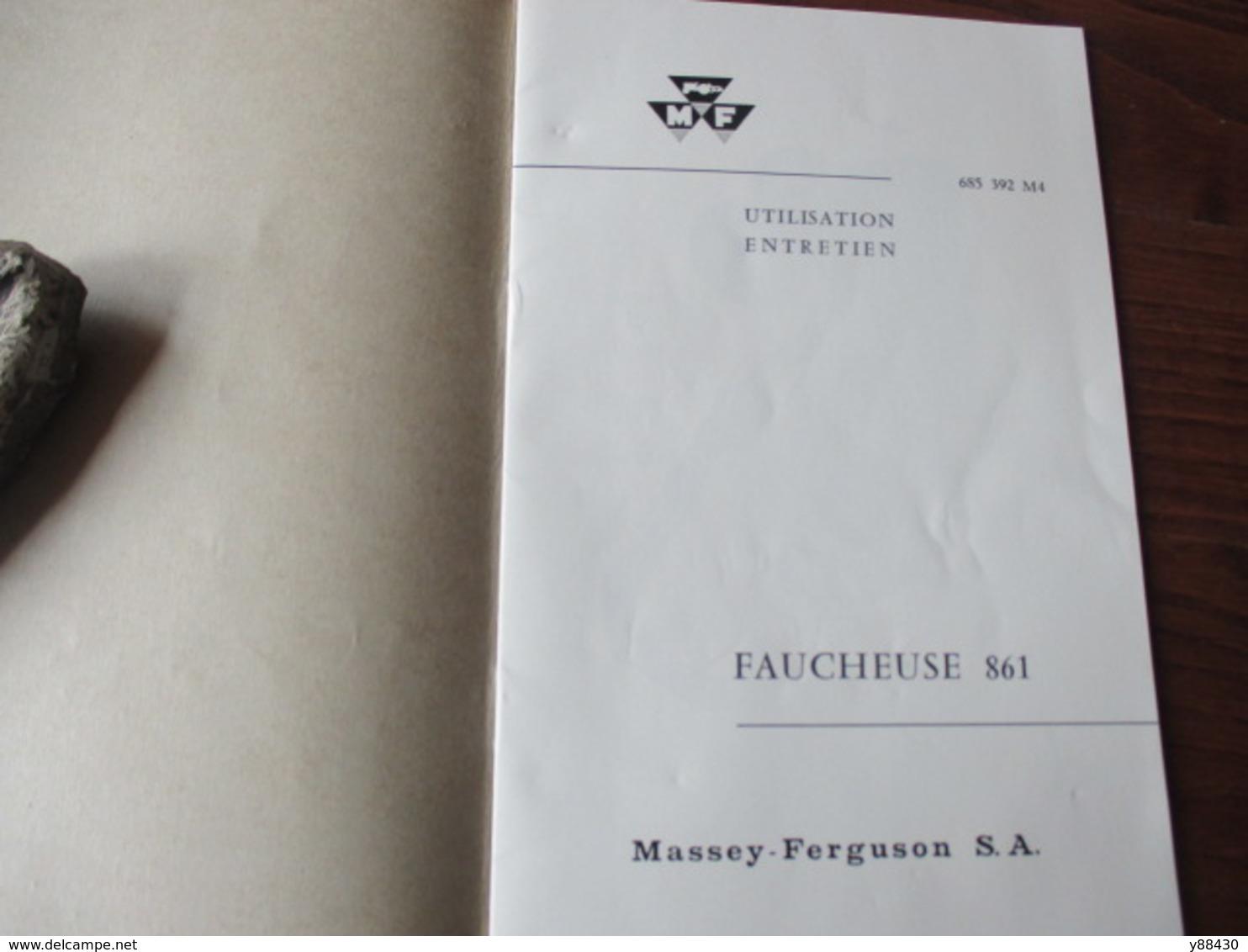 Livret Pour FAUCHEUSE  N° 861 Des Années 60 - MASSEY  FERGUSON - 24 Pages - 13 Photos - Máquinas
