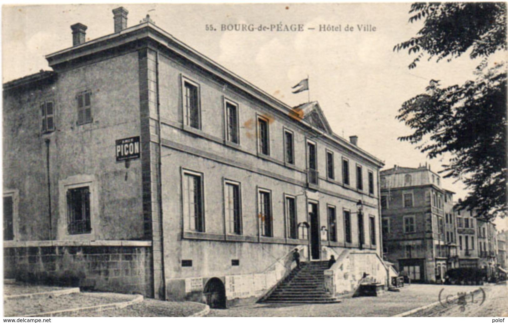 BOURG DE PEAGE - Hotel De Ville - Pub Amer Picon - Cachet Militaire   (113625) - Autres Communes