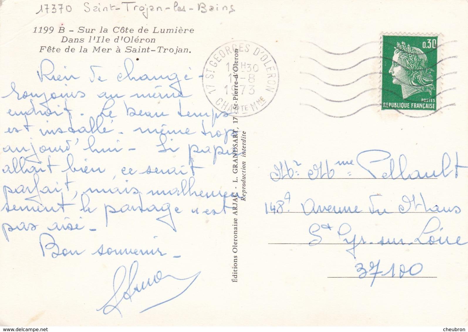 17.  ILE D'OLERON.  SAINT TROJAN. FÊTE DE LA MER. ANNEE 1973 + TEXTE - Ile D'Oléron