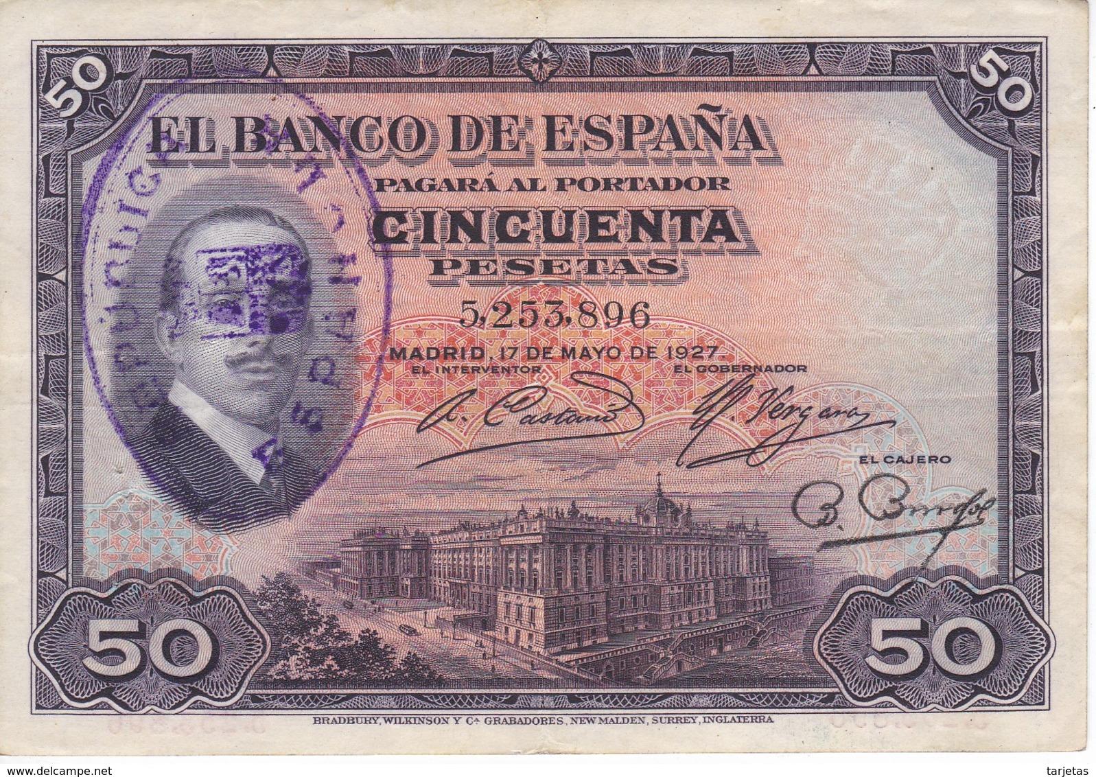 BILLETE DE ESPAÑA DE 50 PTAS DEL AÑO 1927  CON RESELLO DE LA REPUBLICA ESPAÑOLA EN EBC (XF) (BANKNOTE) - [ 1] …-1931 : Primeros Billetes (Banco De España)