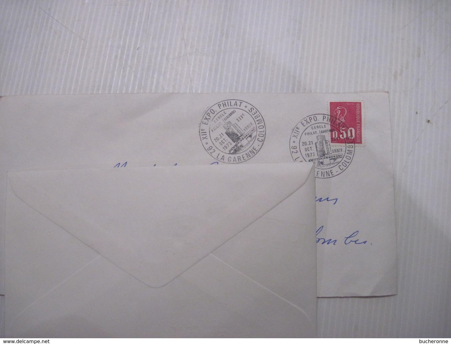 ENVELOPPE Flamme EXPOSITION  PHILATELIQUE LA GARENNE COLOMBES  1973 TBE - Marcophilie (Lettres)