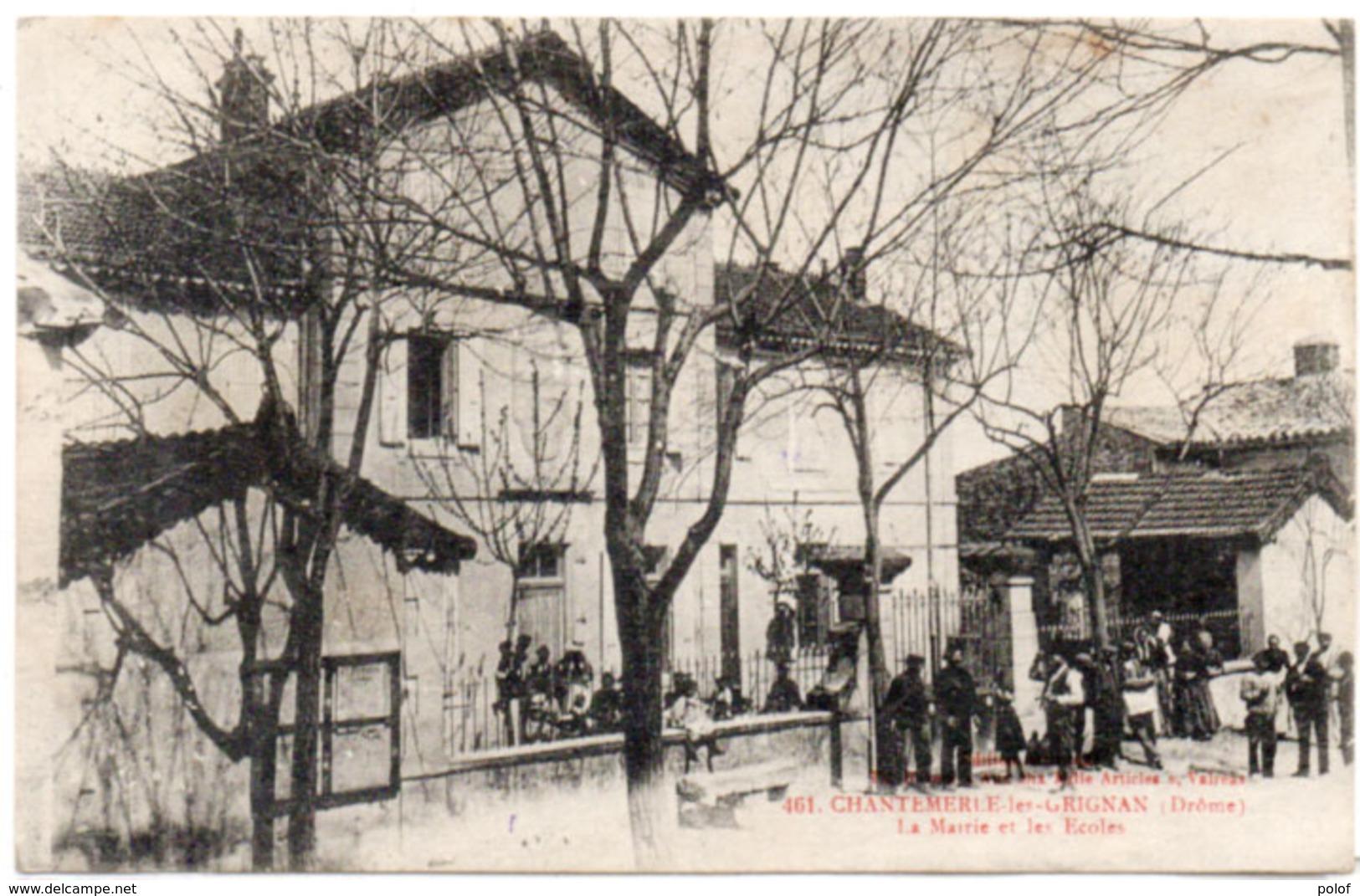 CHANTEMERLE LES GRIGNAN - La Mairie Et Les Ecoles - Cachet Militaire (113633) - Autres Communes