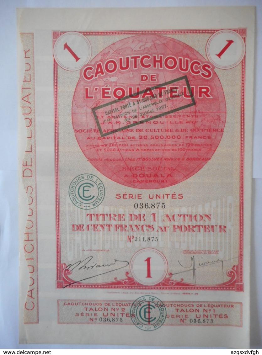 CAOUTCHOUC DeL'EQUATEUR  1927     DOUALA CAMEROUN - Actions & Titres