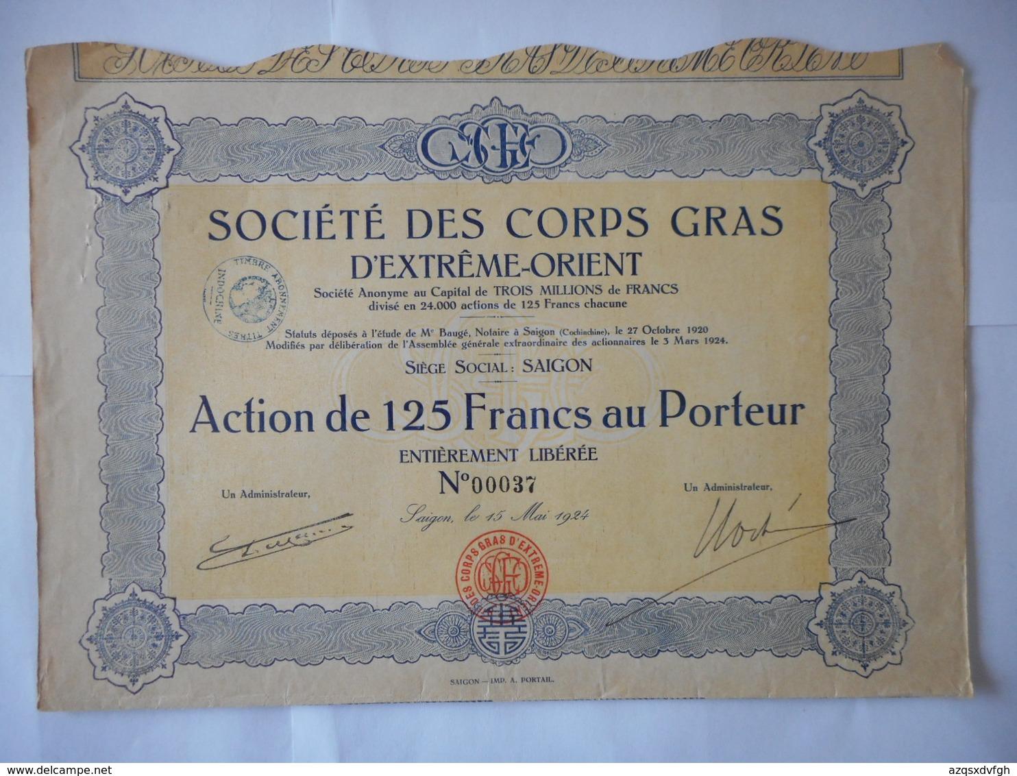 Ste Des CORPS GRAS D'EXTREME ORIENT 1924       SAIGON VIETNAM - Aandelen