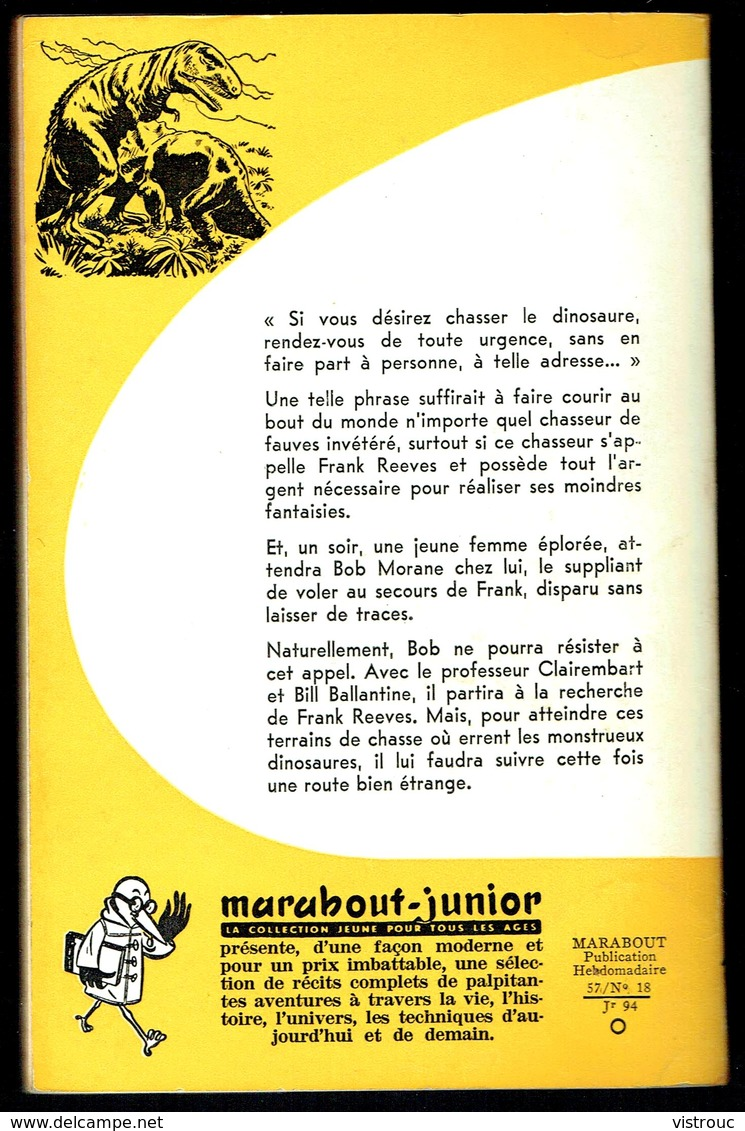 """ BOB MORANE: Les Chasseurs De Dinosaures "", Par Henri VERNES - E.O. MJ N° 94 - Aventures. - Livres, BD, Revues"