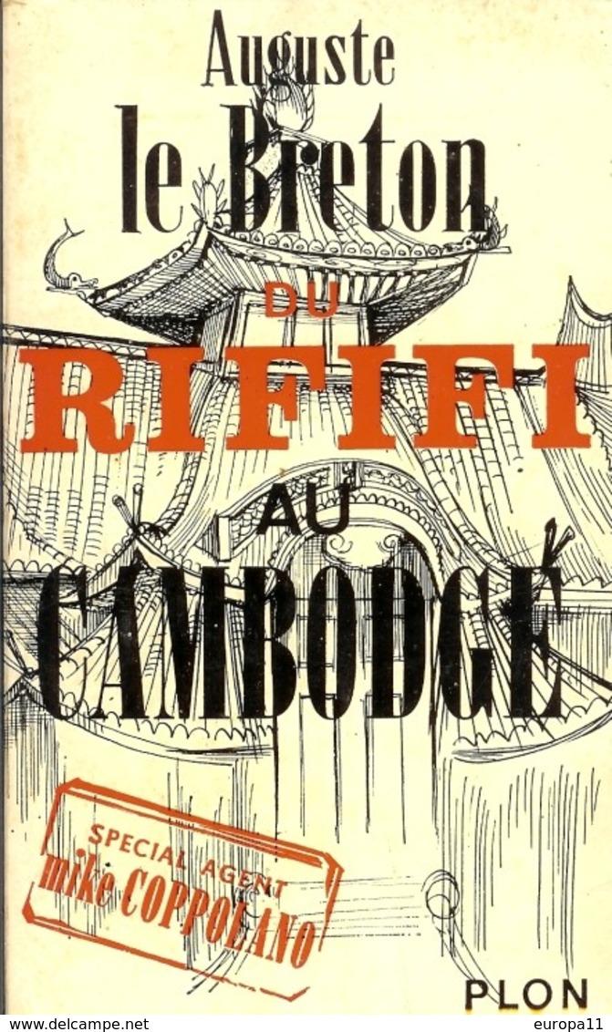 Livre Dédicacé Auguste Le Breton - Du RIFIFI Au Cambodge - Livres, BD, Revues