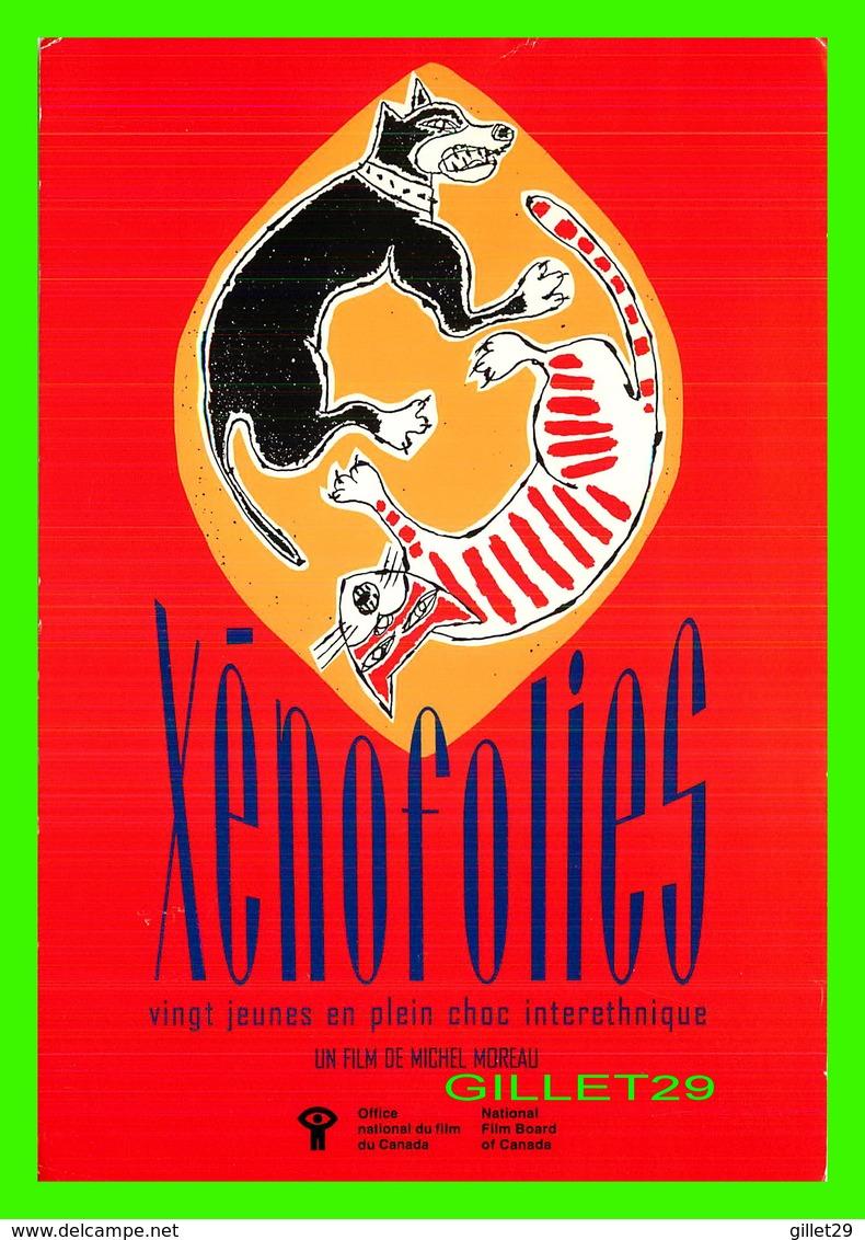 """AFFICHES DE FILM  """" XENOFOLIES """" FILM DE MICHEL MOREAU EN 1991 - OFFICE NATIONAL DU FILM DU CANADA - - Affiches Sur Carte"""