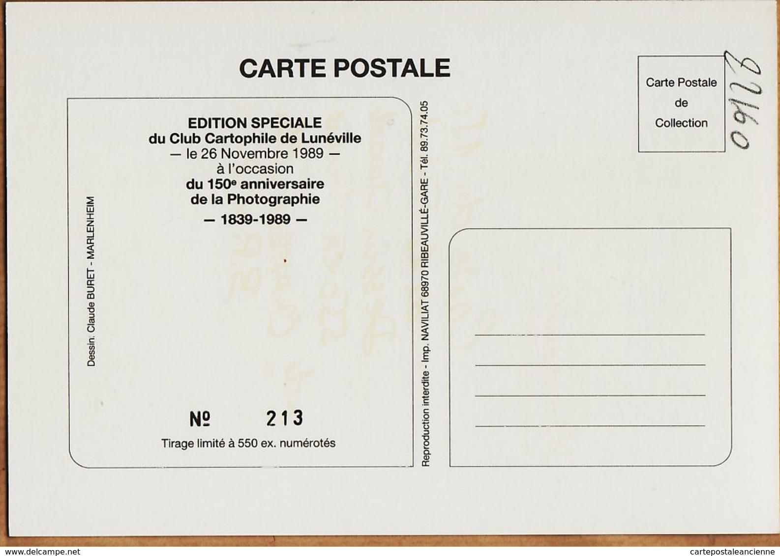 X54032 LUNEVILLE 150e ANNIVERSAIRE PHOTOGRAPHIE 26 Novembre 1839-1989 Claude BURET N°213/550 Edition Spéciale - Luneville