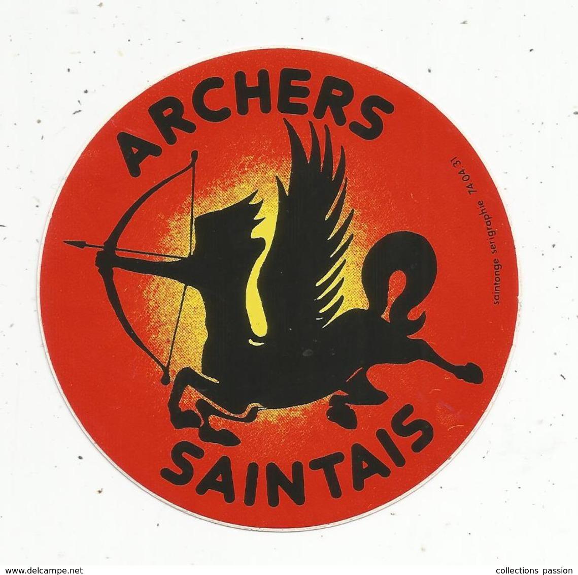 Autocollant , Sports ,tir à L'arc, ARCHERS SAINTAIS , 17,  SAINTES - Autocollants