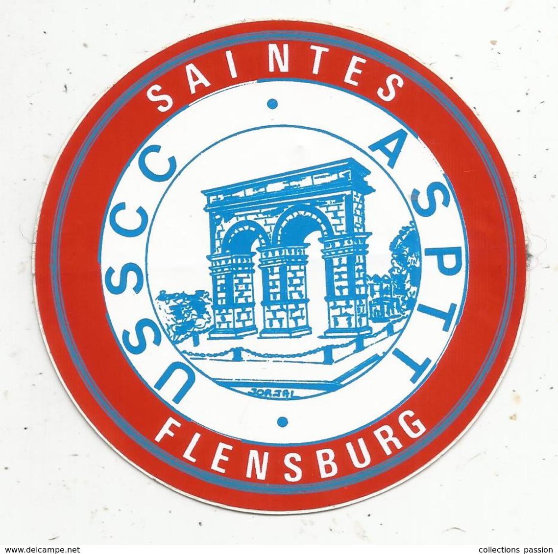 Autocollant , Sports , USSCC , ASPTT  , 17,  SAINTES , FLENSBURG - Autocollants