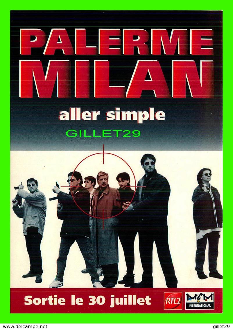 """AFFICHES DE FILM -  """" PALERME MILAN ALLER SIMPLE """" FILM DE CLAUDIO FRAGASSO EN 1995 - - Affiches Sur Carte"""