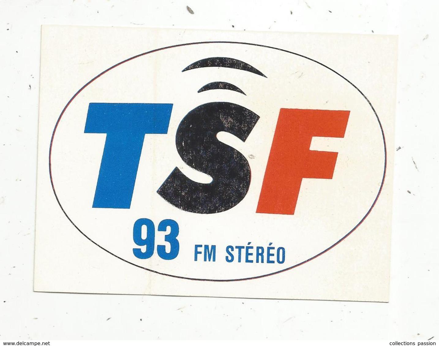 Autocollant ,  RADIO ,  TSF , 93 FM Stéréo - Autocollants