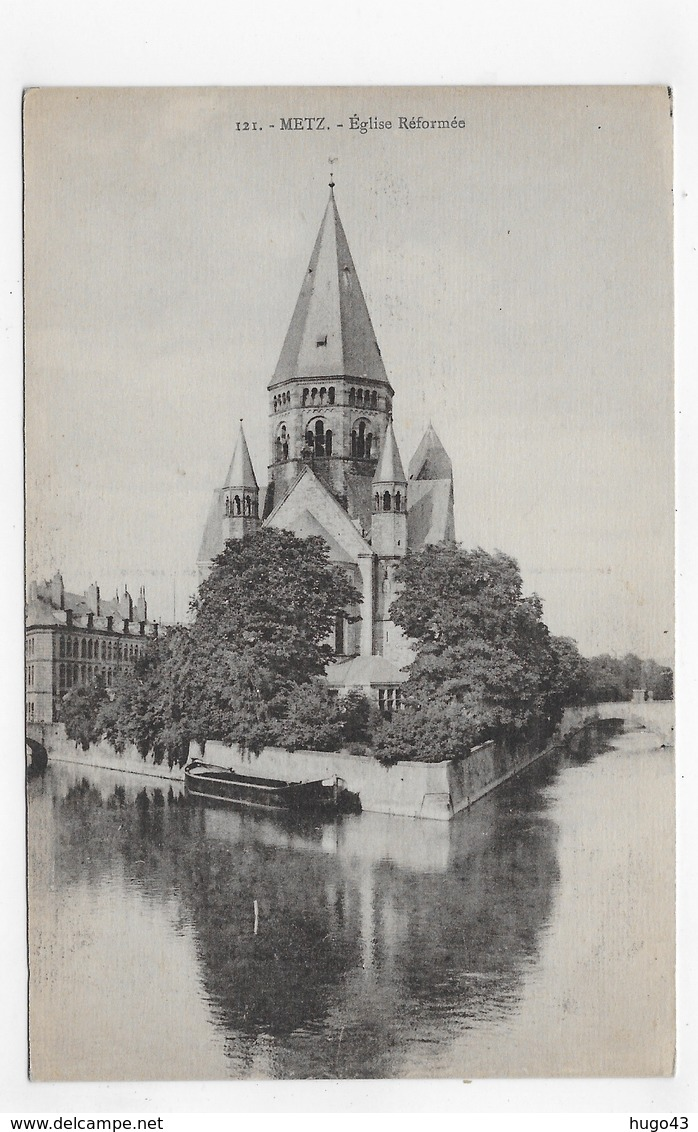 METZ - N° 121 - EGLISE REFORMEE - CPA NON VOYAGEE - Metz