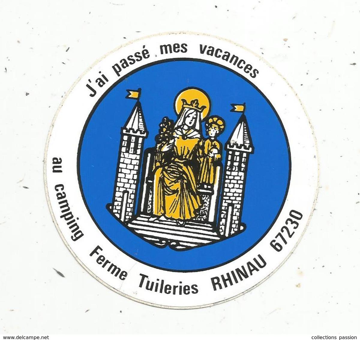Autocollant , J'ai Passé Mes Vacances ,CAMPING Ferme Tuileries ,  BAS RHIN ,  RHINAU - Autocollants