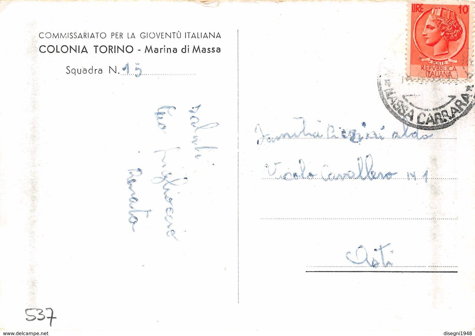 """M08073 """"COLONIA TORINO-MARINA DI MASSA-COMMISS. PER LA GIOVENTU' ITALIANA"""" CARTOLINA  ORIGINALE SPEDITA - Massa"""