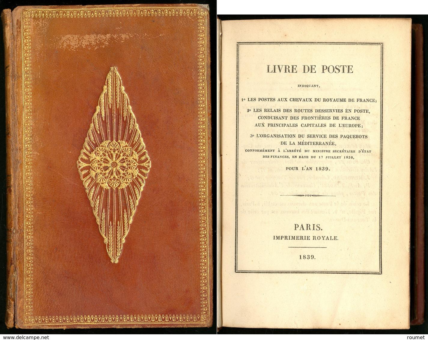 """""""Livre De Poste 1839"""", Imprimerie Royale Paris Avec Carte Des Routes De Poste, Relié Cuir. - TB - Littérature"""