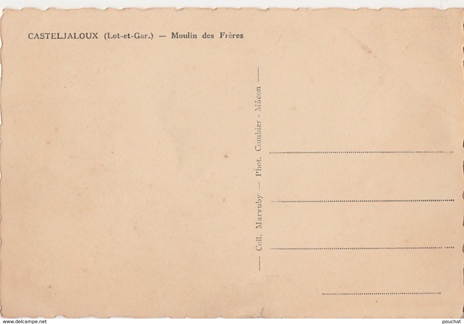A24- 47) CASTELJALOUX (LOT ET GARONNE) MOULIN DES FRERES - (ANIMATION SUR LE PONT -2 SCANS) - Casteljaloux