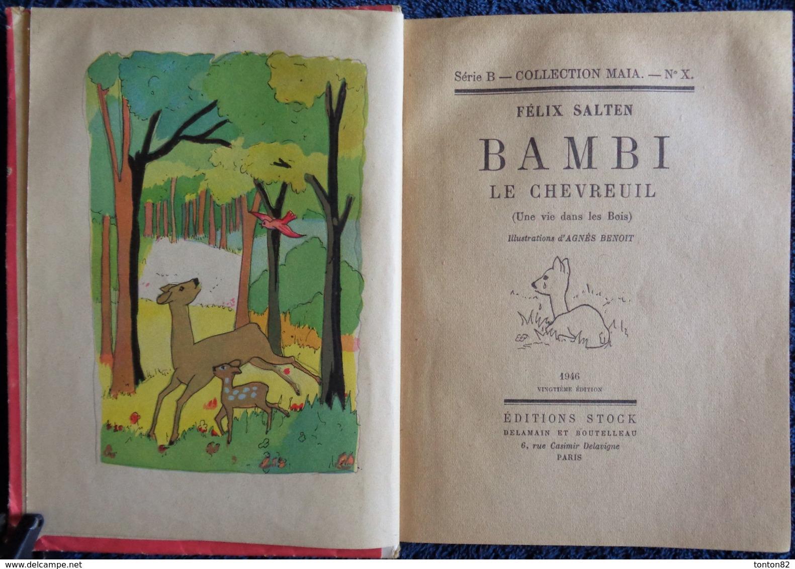 Félix Salten - BAMBI Le Chevreuil - ( Une Vie Dans Les Bois ) - Éditions STOCK / Collection MAÏA - ( 1946 ) . - Livres, BD, Revues