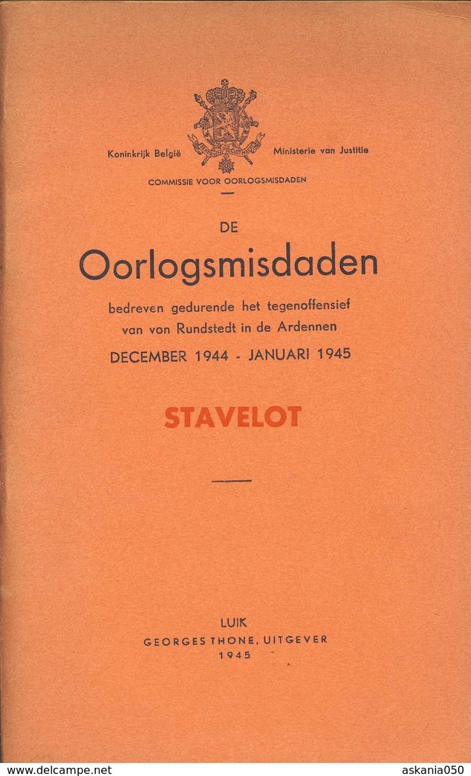Oorlogsmisdaden 1944/1945 Stavelot & Bande. Ardennen Offensief - Documents