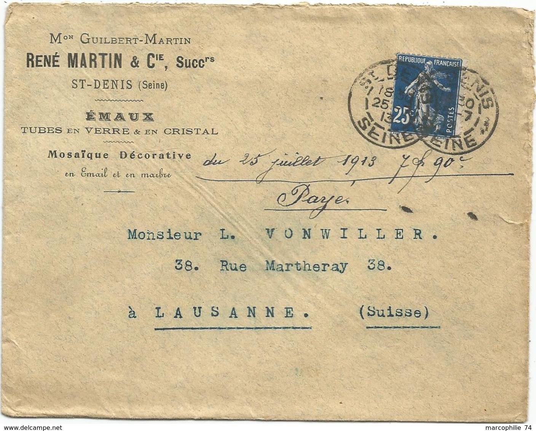 SEMEUSE 25C DAGUIN ST DENIS 1913 LETTRE ENTETE  RENE MARTIN EMAUX TUBES EN VERRE EN CRISTAL POUR SUISSE - Marcophilie (Lettres)