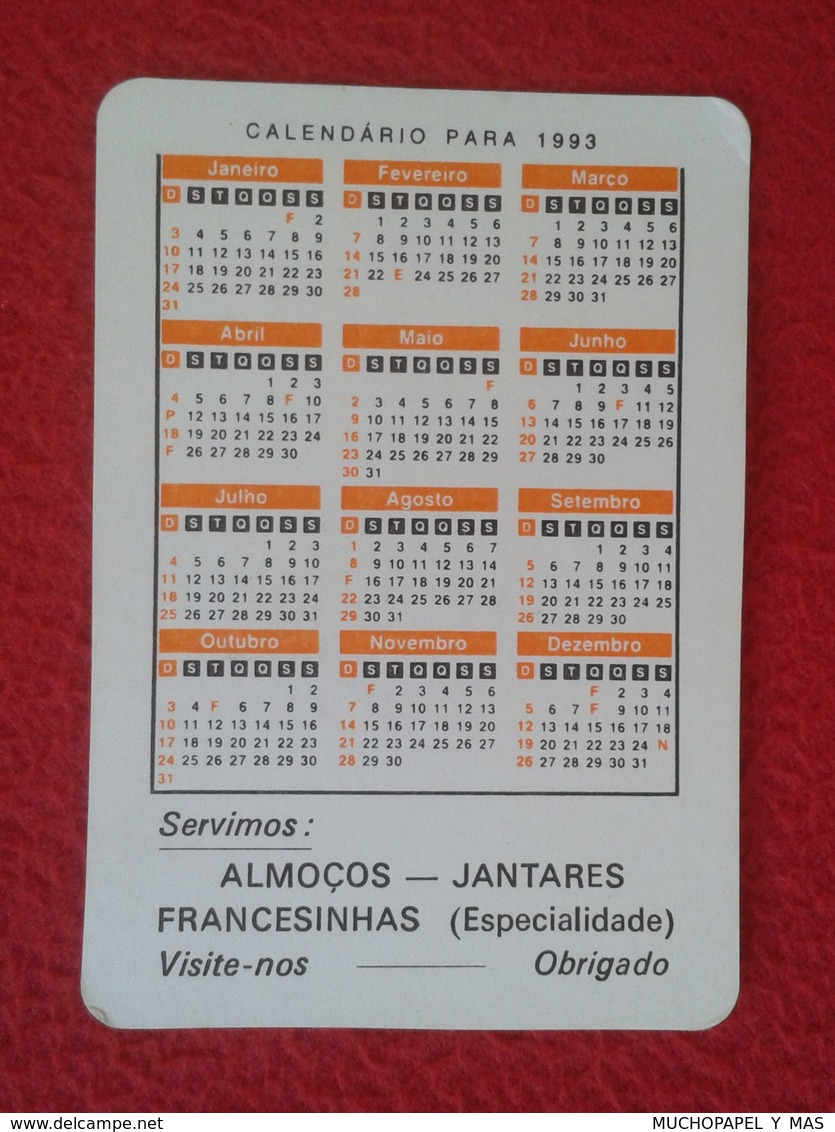 CALENDARIO DE BOLSILLO MANO PORTUGAL PORTUGUESE CALENDAR 1993 VINHAIS CAFÉ SNAK BAR ENCONTRO O PEDRO VER FOTO/S Y DESCRI - Formato Piccolo : 1991-00