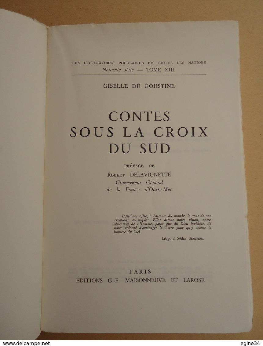 Contes Africains - Giselle De Goustine - Contes Sous La Croix Du Sud - Tome XIII - 1967 - 3 Dessins M. Abauzit - Livres, BD, Revues