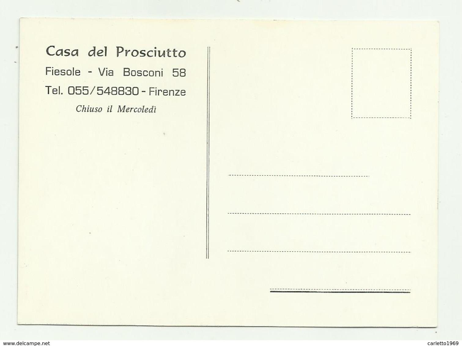 CASA DEL PROSCIUTTO - FIESOLE VIA BOSCONI ILLUSTRAZIONE FIRMATA - NV FG - FORMATO CM.13X9,5 - Firenze