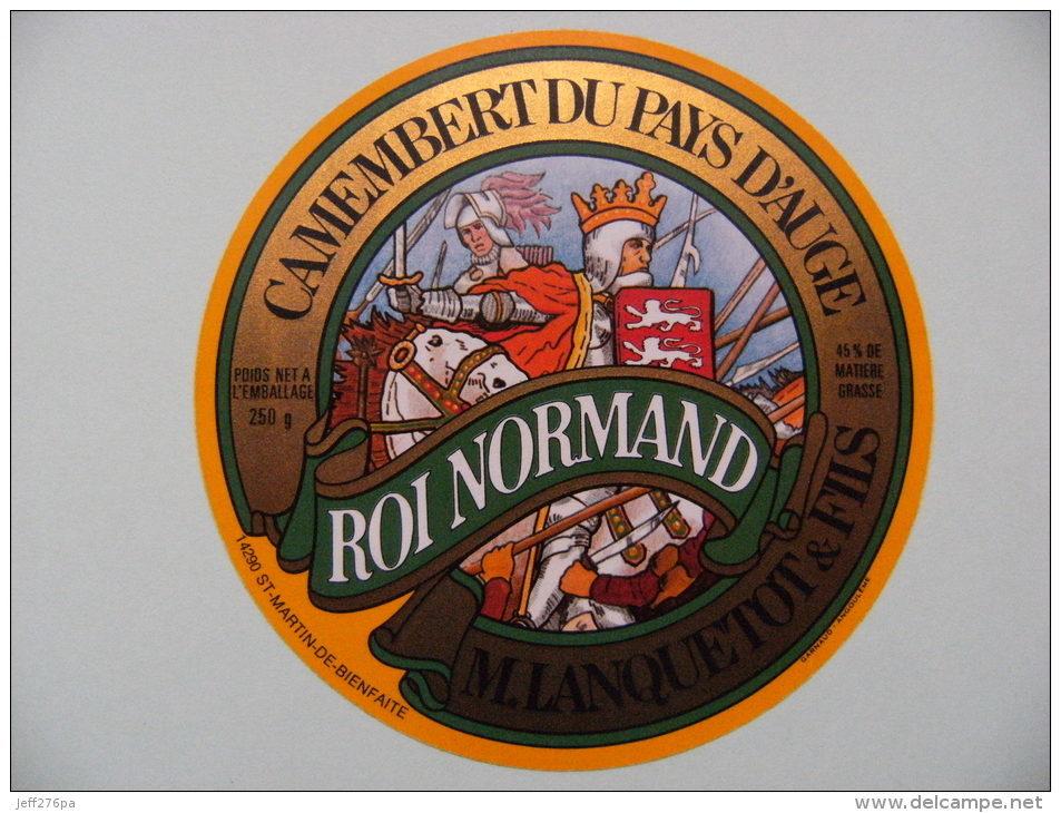 Etiquette Camembert - Roi Normand - Laiterie M.Lanquetot&Fils à St-Martin De Bienfaite 14 - Normandie  A Voir ! - Fromage