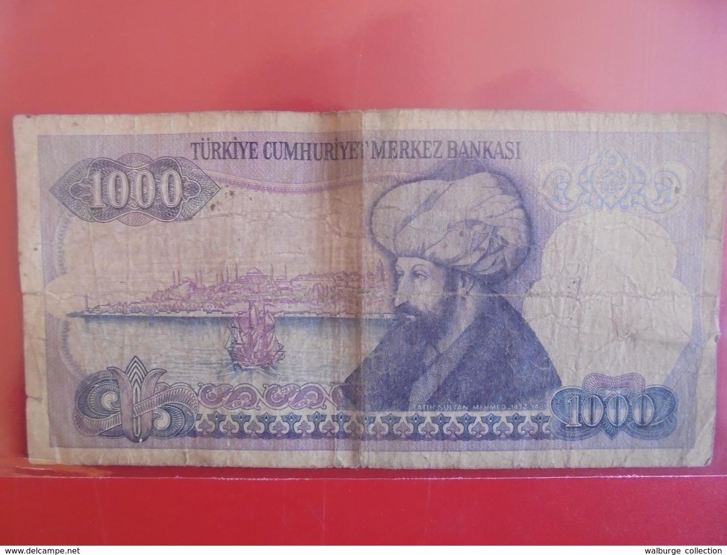 TURQUIE 1000 LIRA 1970(86)  CIRCULER - Turquie