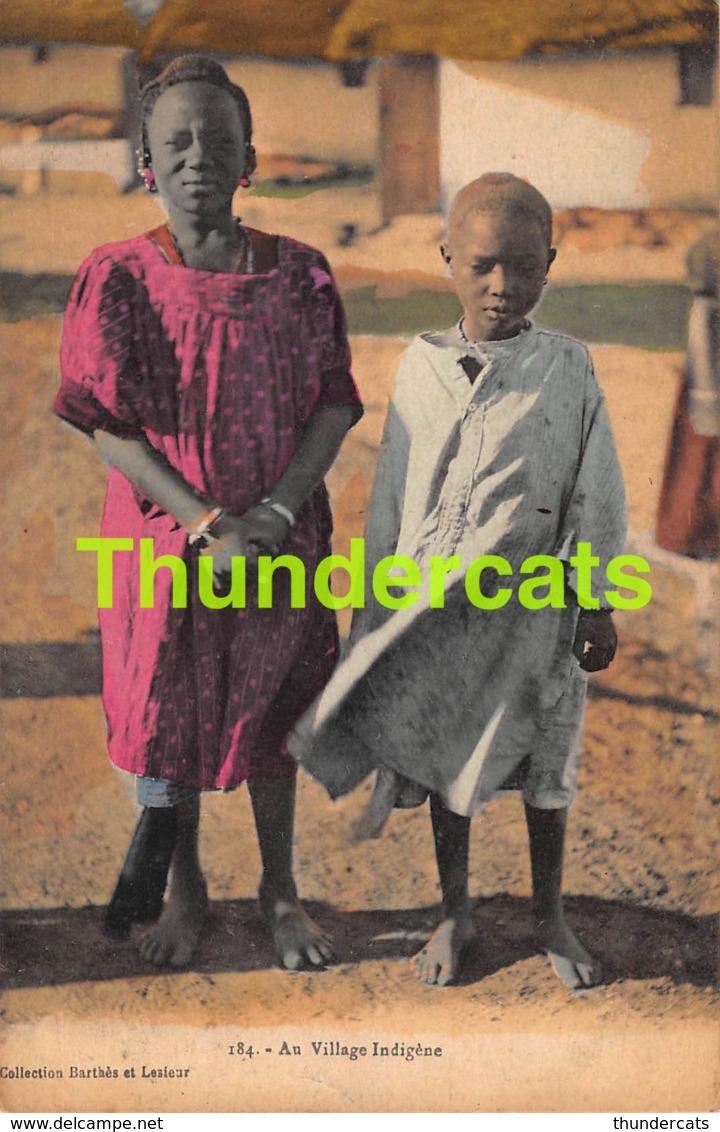 CPA SENEGAL DAKAR AU VILLAGE INDIGENE COLLECTION BARTHES ET LESIEUR JEUNE FILLE FILLES - Sénégal